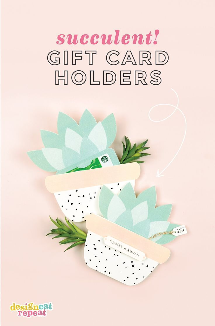 cutest gift card holders ever use this free template to make your own succulent printable gift card holders perfect for teacher gifts bridal showers - Make Your Own Gift Card