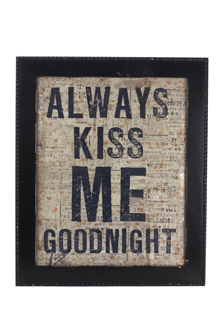 Always Kiss me goodnight  A 'Shabby Chic' black frame