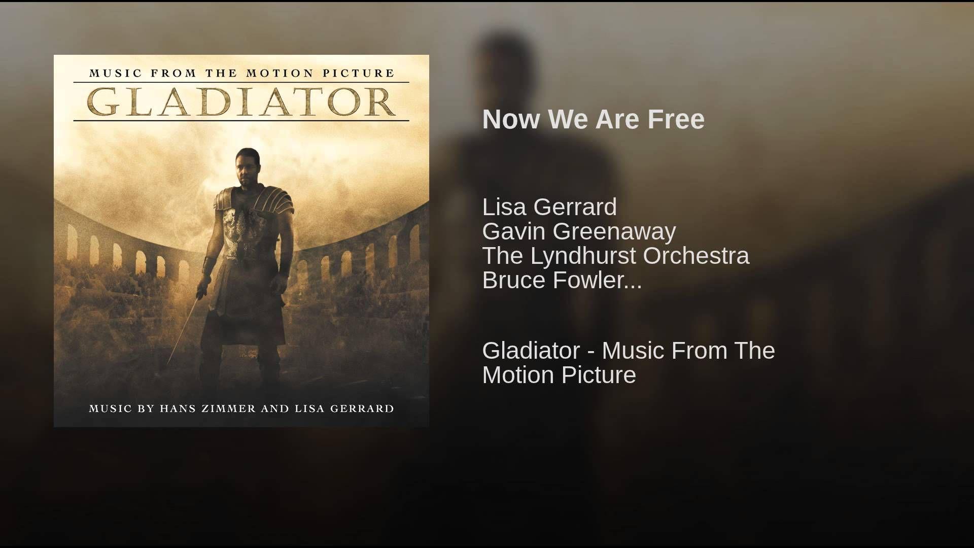 Hans Zimmer Lisa Gerrard Now We Are Free Gladiator Motion Picture Lisa Gerrard Universal Music
