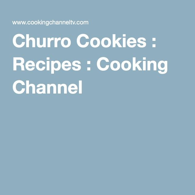 Churro Cookies : Recipes : Cooking Channel