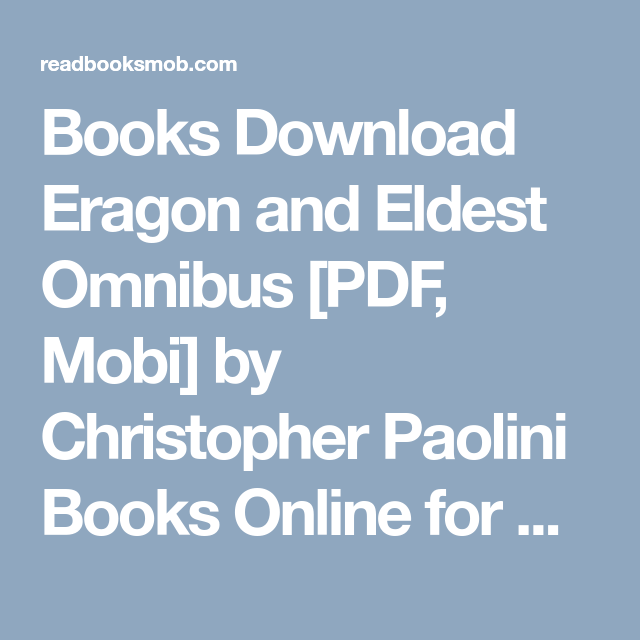 Books Download Eragon And Eldest Omnibus Pdf Mobi By Christopher