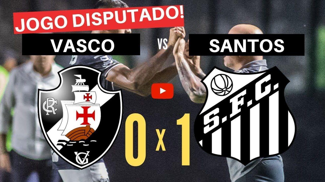 OS MELHORES MOMENTOS DE VASCO 0 x 1 SANTOS Campeonato