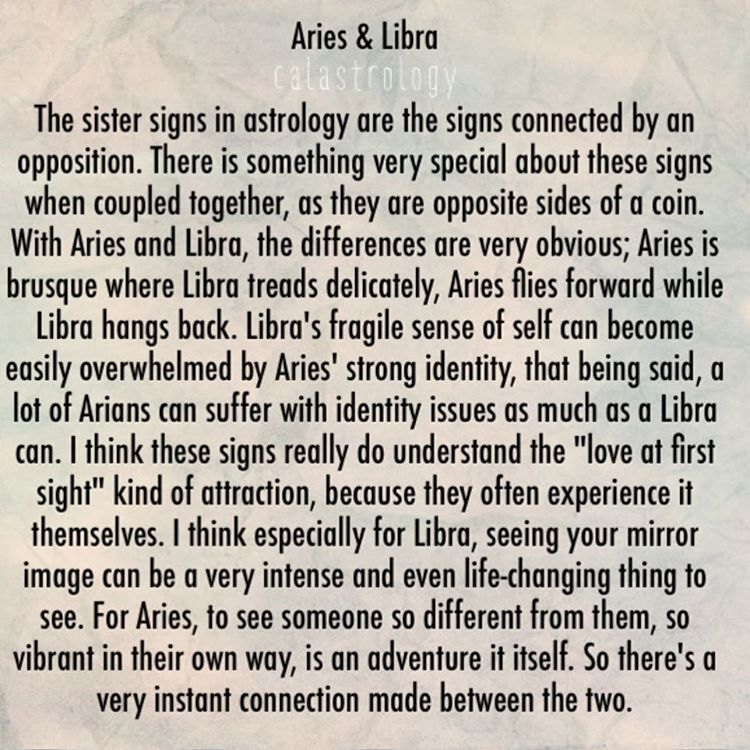 Aries and Libra by day so, if you are dating an Aries or Libra born in.