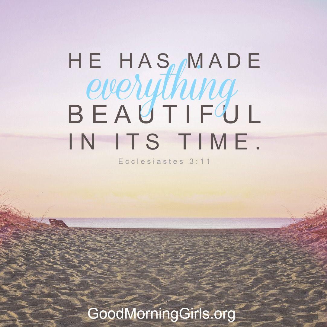 Good Morning Bible Quotes Good Morning Girls Resources Ecclesiastes 3 & 4  Ecclesiastes