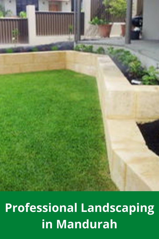 Professional Landscaping In Mandurah In 2020 Professional Landscaping Landscape Mandurah