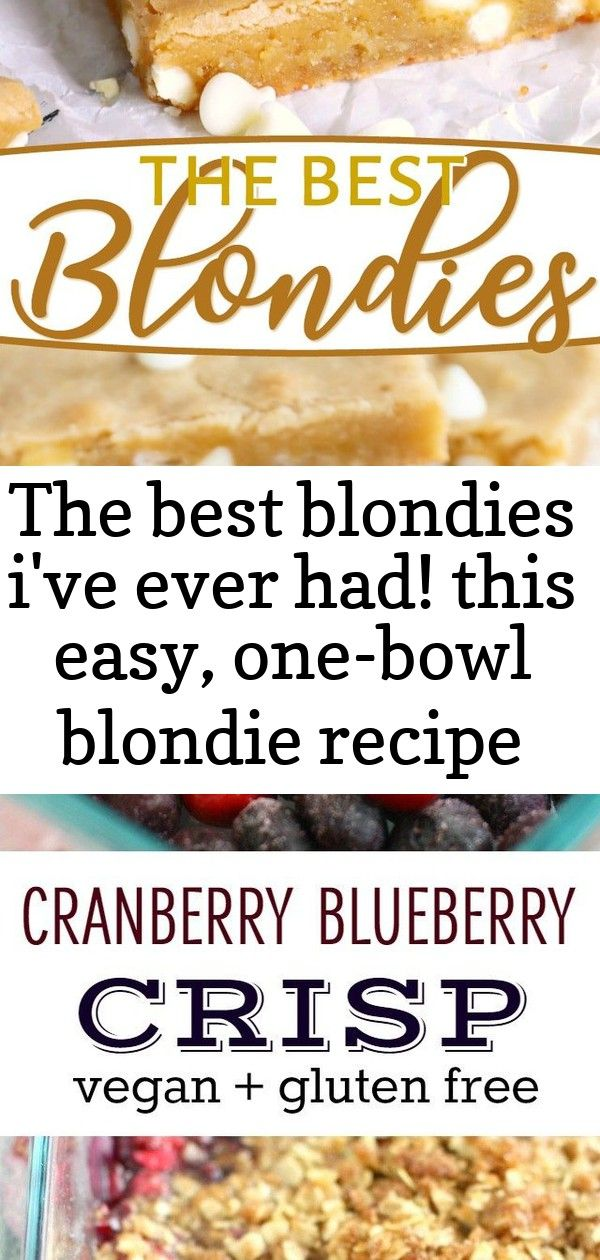 The best blondies ive ever had this easy onebowl blondie recipe yields extra chewy buttery r 2 The Best Blondies Ive ever had This easy onebowl blondie recipe yields extr...