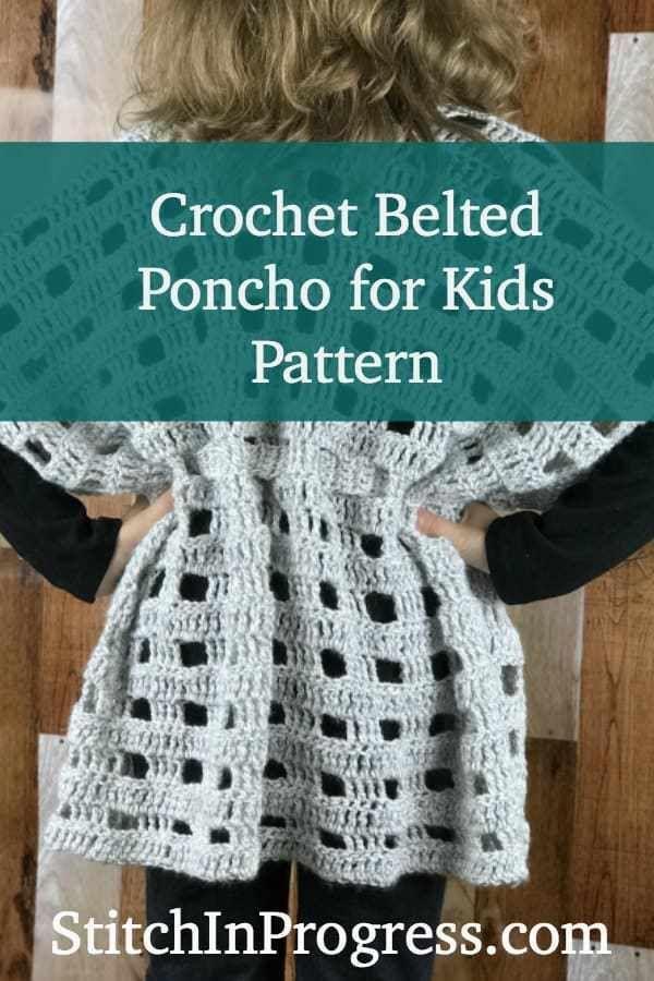 Easy Crochet Belted Poncho Pattern For Kids Crochet Belt Crochet