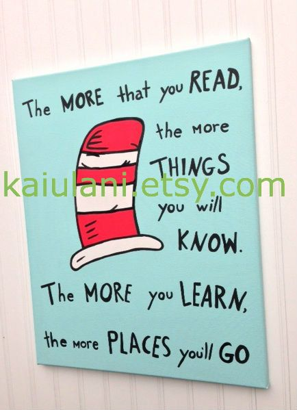Amazing Dr. Seuss QUOTE Cat In The Hat Kids Wall Art Painting   16 X 20 Canvas    More You Read
