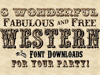 6 Wonderful Fabulous And Free Western Font Downloads For