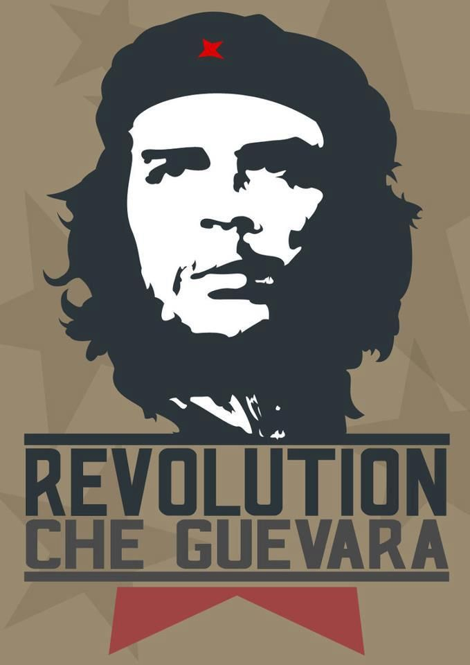 Che Guevara. Had this exact poster in my room in Delhi. Revolution Che Guevara | Anonymous ART of Revolution