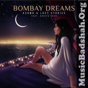 Bombay Dreams Feat Kavita Seth 2019 Punjabi Pop Mp3 Songs Download Mp3 Song Pop Mp3 Mp3 Song Download