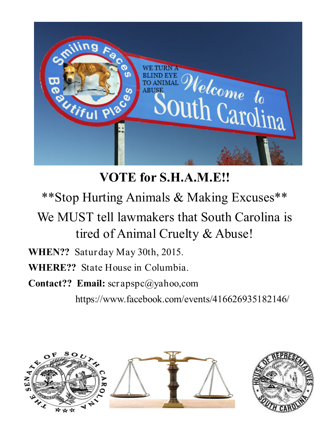 Join us in Columbia, SC. May 30th, 1pm. VOTE for S.H.A.M.E. (Stop Hurting Animals & Making Excuses)