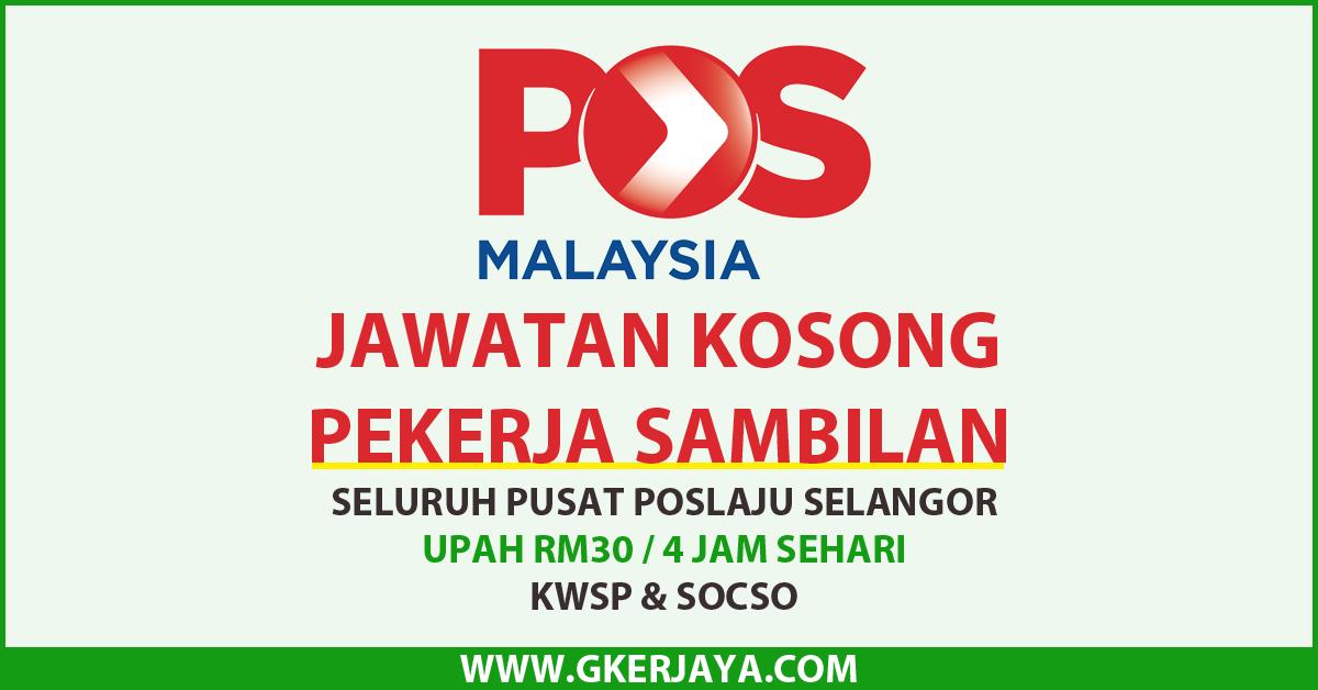 Part Time Di Pos Malaysia Seluruh Pusat Poslaju Negeri Selangor Ibu Tunggal Pelajar Lepasan Sekolah Lelaki Dan Wanita Diperlawa Part Time Malaysia Selangor