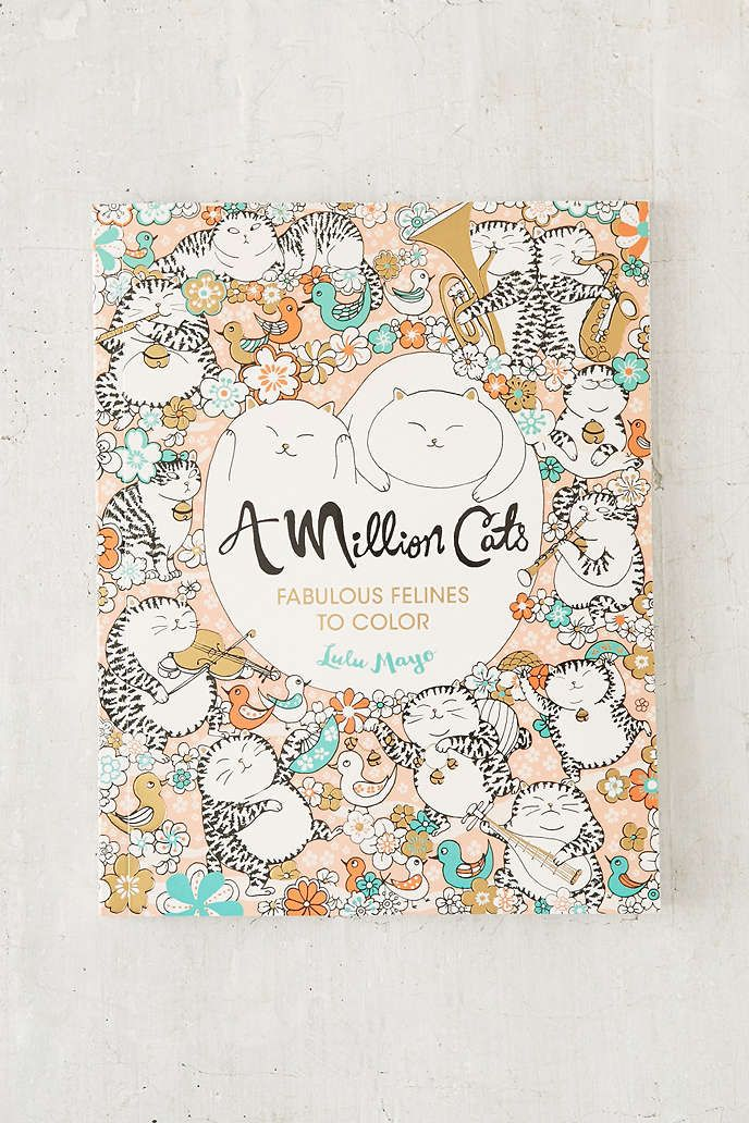 A Million Cats Fabulous Felines To Color By Lulu Mayo