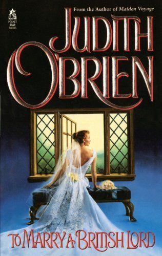 Judith O'Brien - To Marry a British Lord / #awordfromJoJo #HistoricalRomance #JudithOBrien