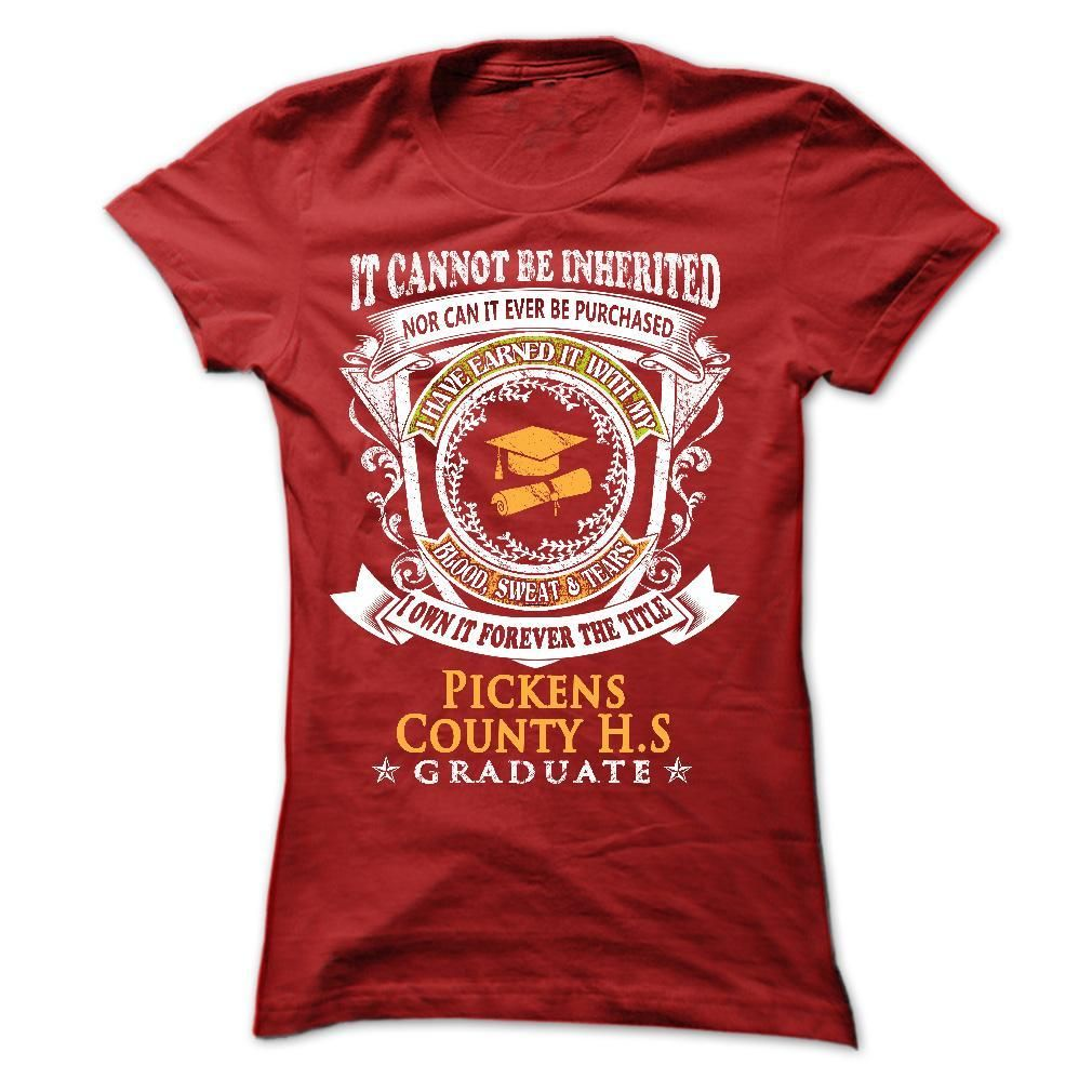 For YOU Who Graduated from Pickens County High School T Shirt, Hoodie, Sweatshirt