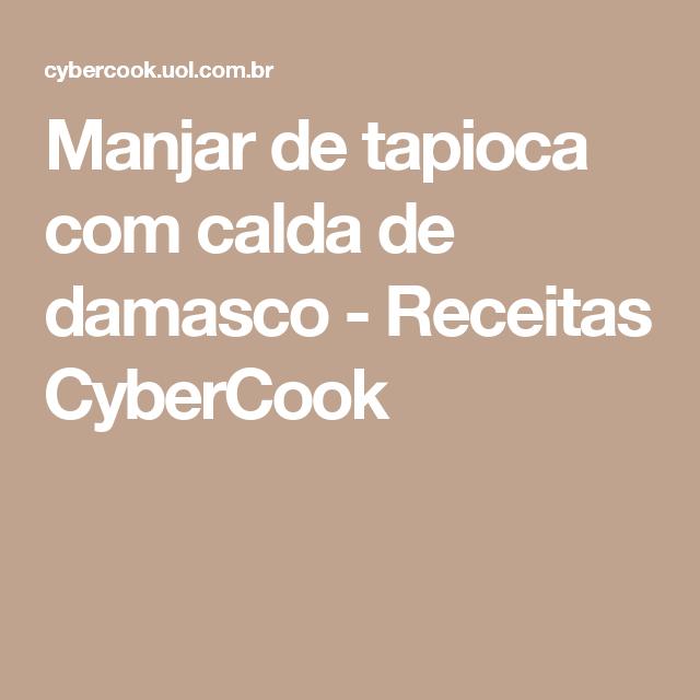 Manjar de tapioca com calda de damasco - Receitas CyberCook