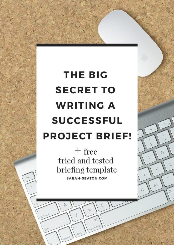 The Secret to Project Brief Writing, project brief template - project brief template
