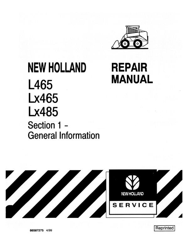 New Holland L465, LX465, LX485 SkidSteer Loader Service