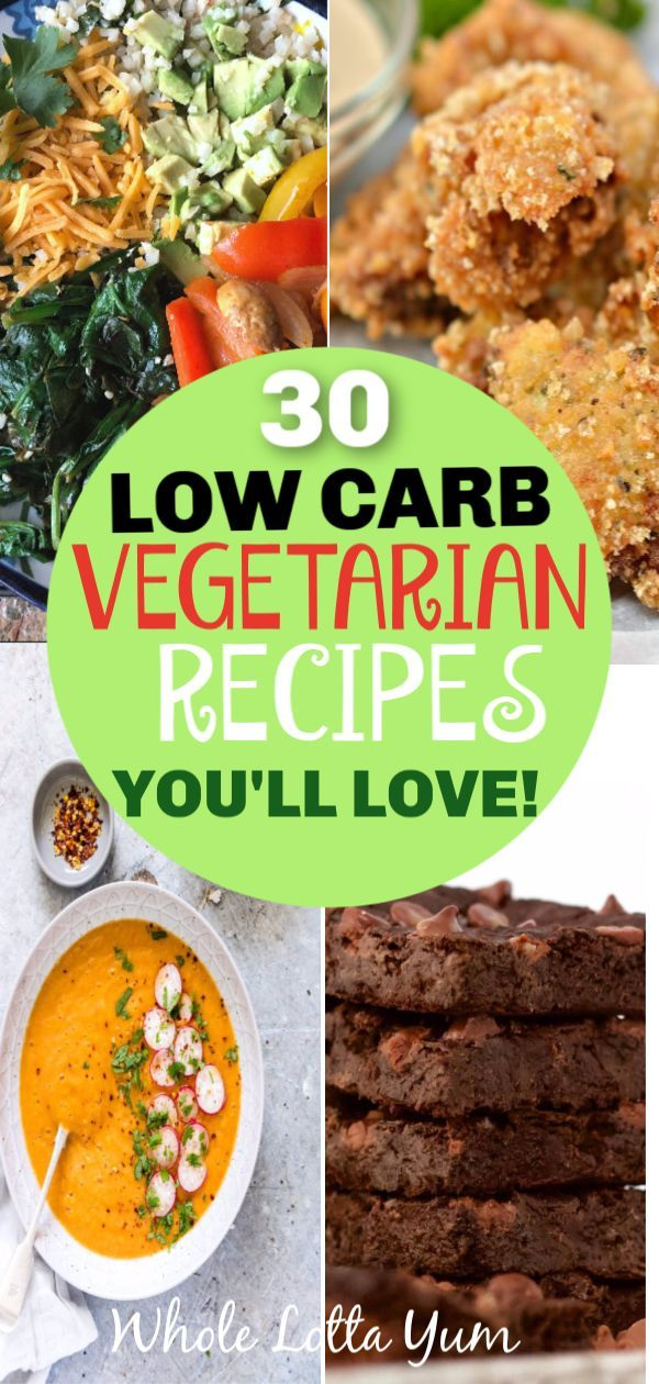 30 Low Carb Vegetarian Recipes You Wont Be Able To Resist