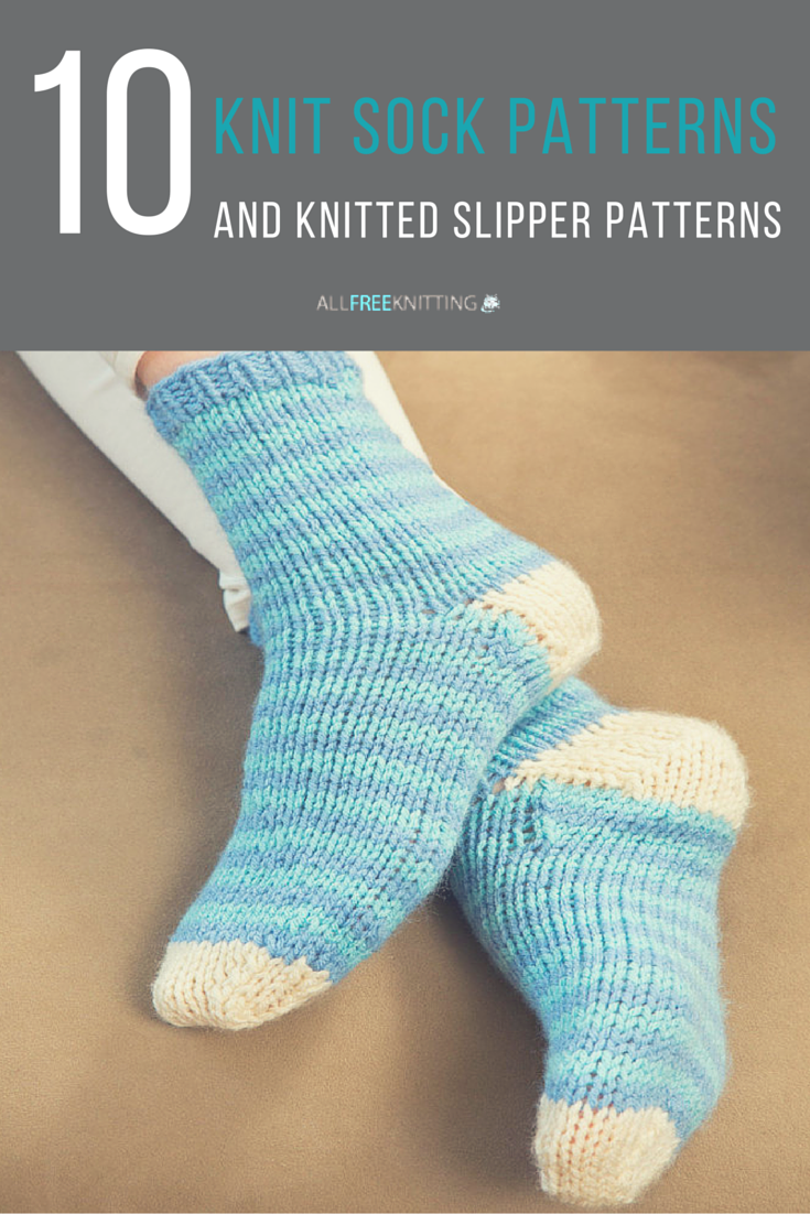 Knitting in the Round: 10 Knit Sock Patterns and Knitted Slipper ...