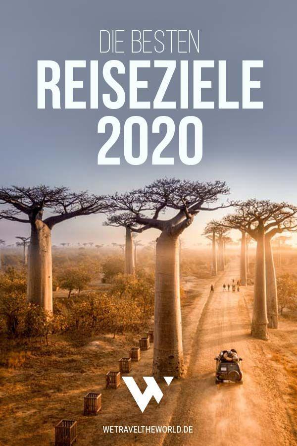 Reisetipps 2020: 25 Reiseziele, die 2020 auf deiner Bucket List stehen sollten