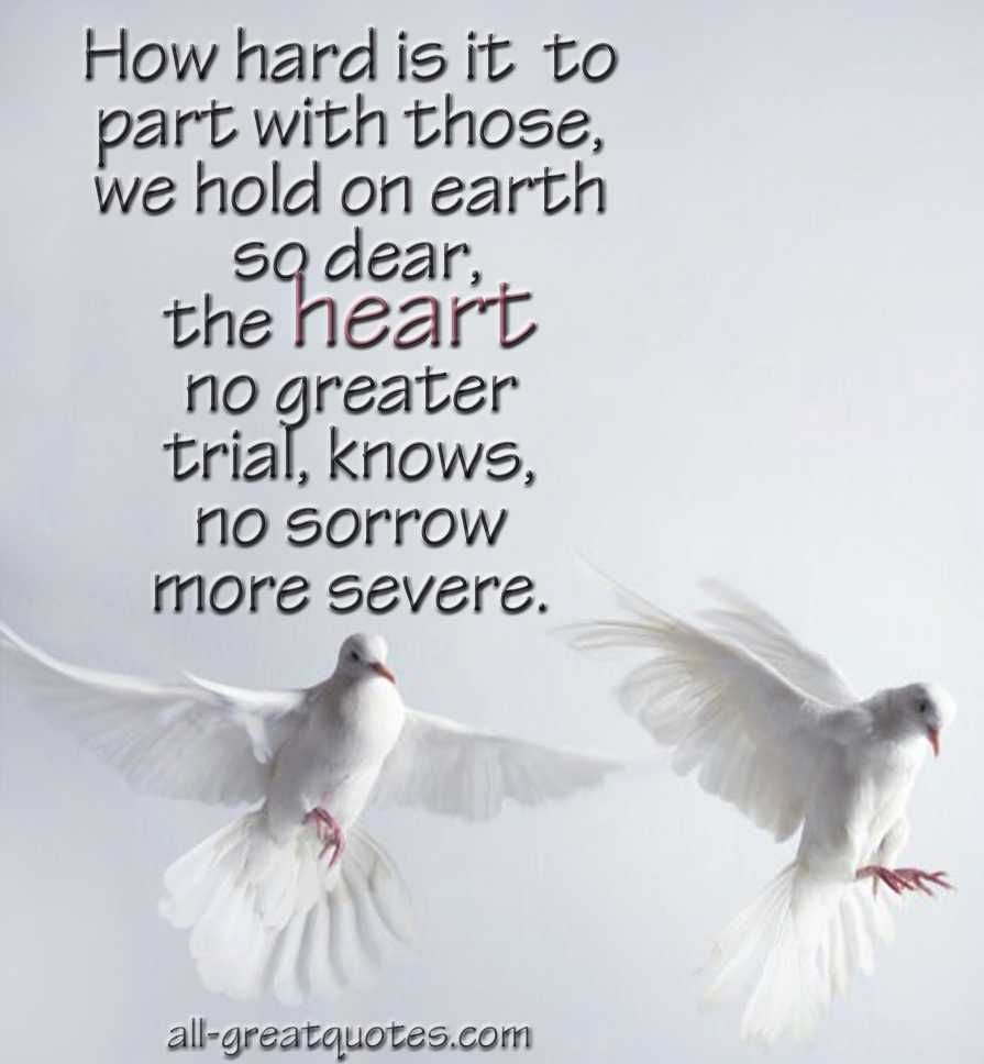 How hard is it to part with those we hold on earth so dear sympathy messages sympathy card messages in loving memory condolence card condolences kristyandbryce Choice Image