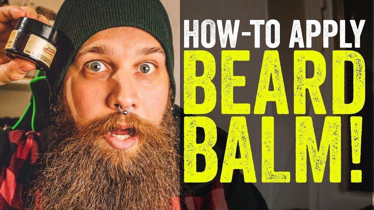 BEARD TALK - How to APPLY BEARD BALM or BEARD WAX fast and ...