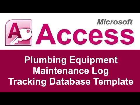 The Microsoft Access Plumbing Equipment Maintenance Log Tracking - maintenance log template