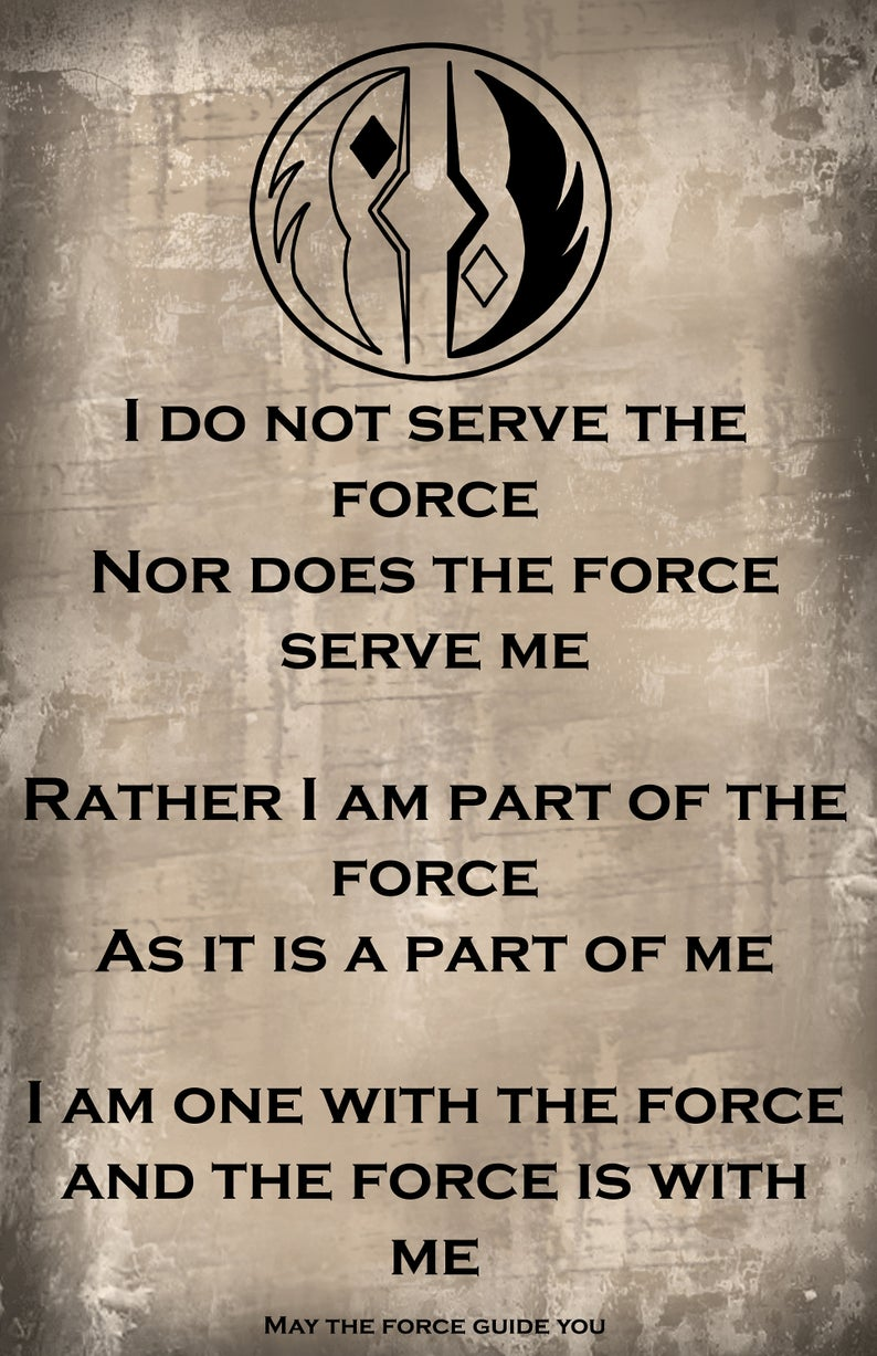 Grey Jedi Order Philosophy Scroll I Am One With The Force Etsy Star Wars Quotes Grey Jedi Star Wars Facts