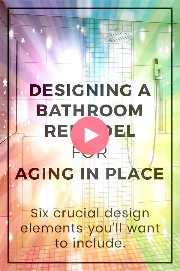 youre planning to live in your home for as long as possible you should consider remodeling your bathroom for aging in place This post explains the crucial design elements...