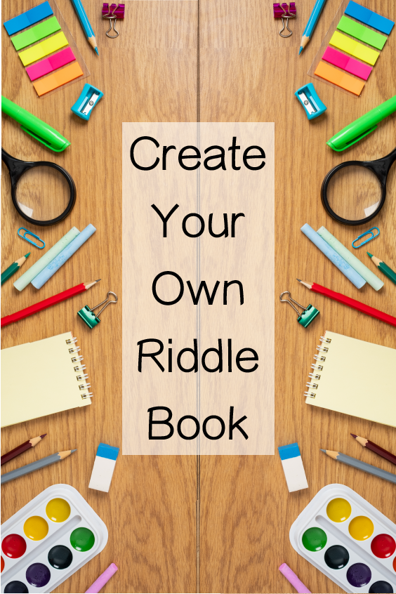 Try This Make Your Own Riddle Book Activity to Strengthen