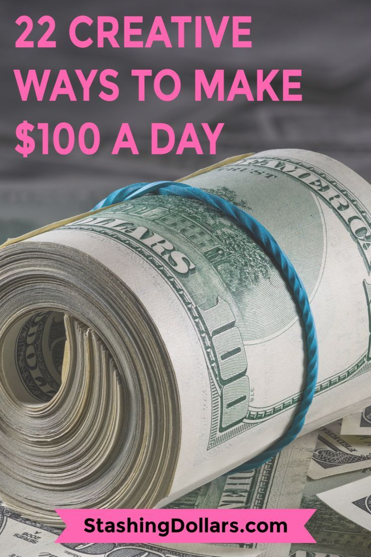How to Make 100 Dollars a Day Extra money, Make 100 a