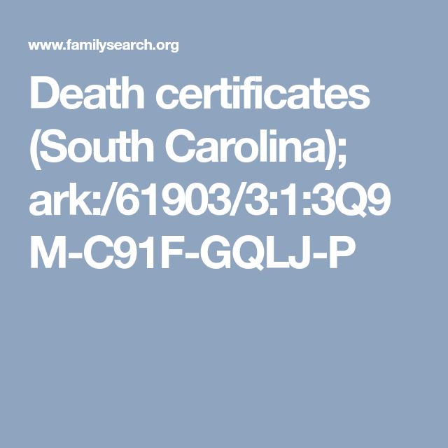Death Certificates South Carolina Ark61903313q9m C91f Gqlj P