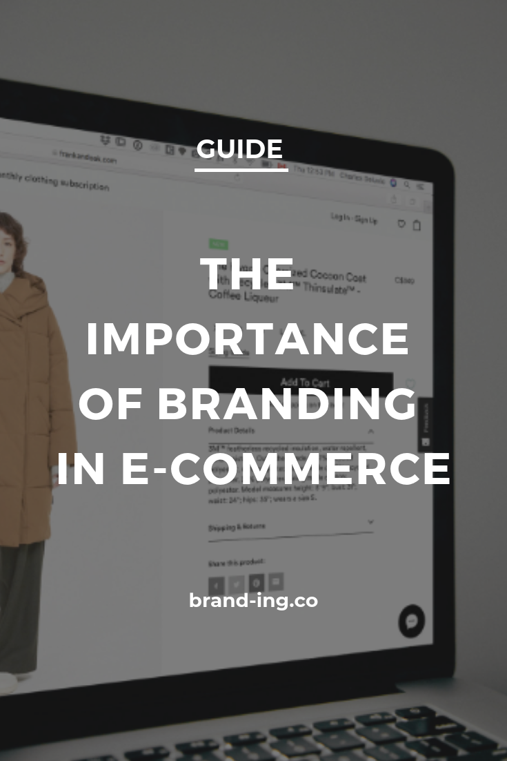 The Importance Of Branding In E Commerce Importance Of Branding Branding Of Brand