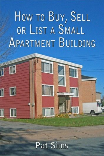 How to Buy, Sell or List a Small Apartment Building ebook ...