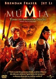 A Mumia Tumba Do Imperador Dragao The Mummy 3 Mummy Brendan