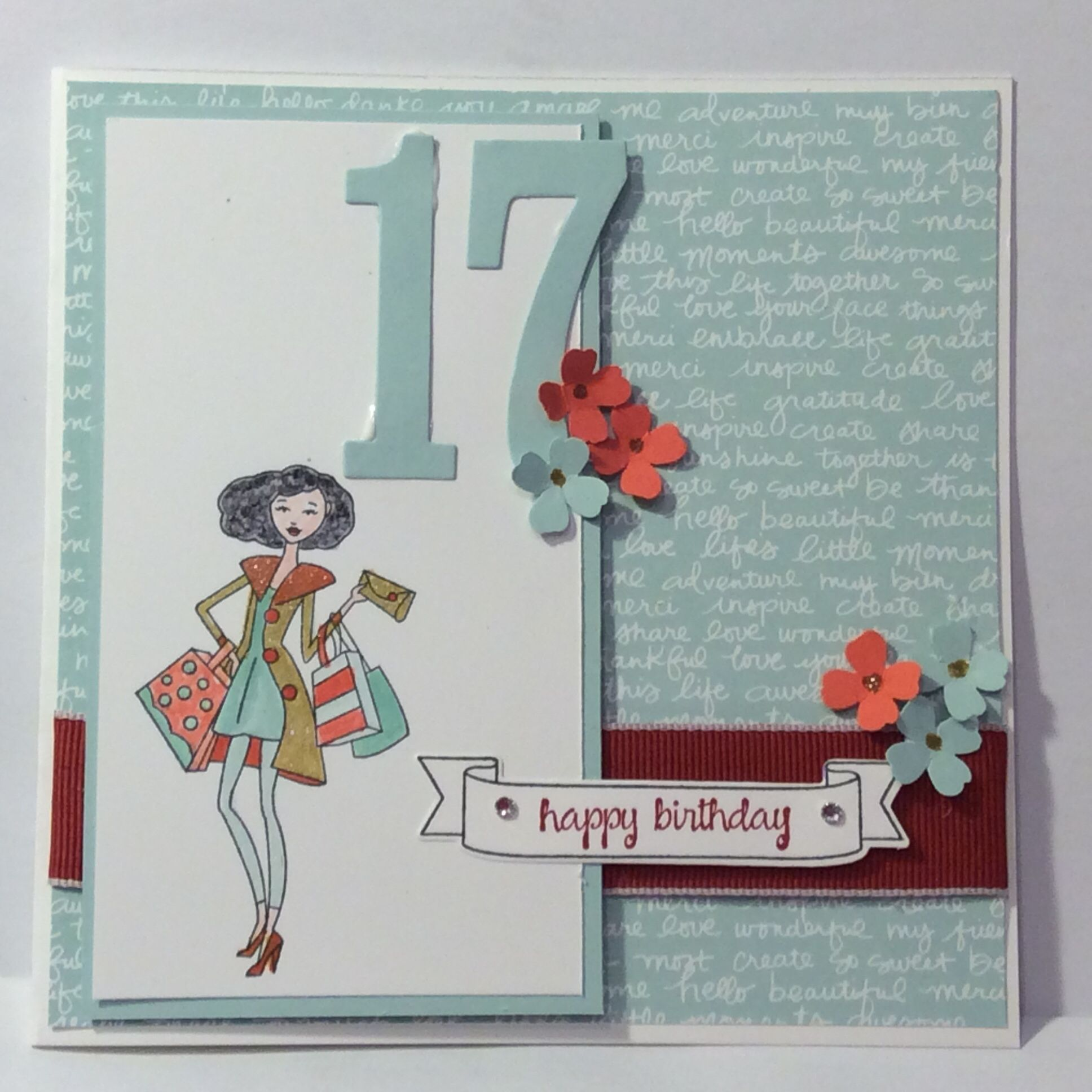 Stampin Up In It Together Number Of Years 17th Birthday Card Soft Sky Calypso Coral And Cherry Birthday Card Sayings Card Making Birthday Birthday Cards