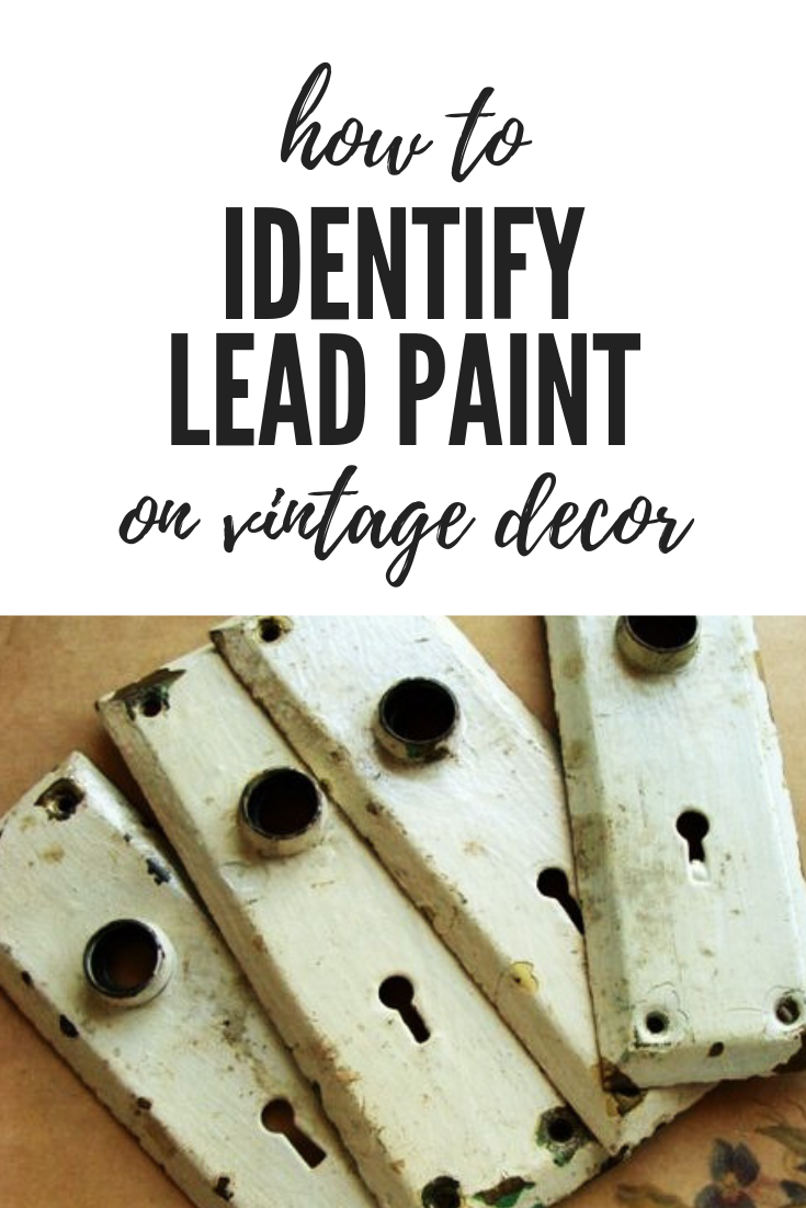 How To Identify Lead Paint On Vintage Decor Vintage Decor Decor Handmade Sign