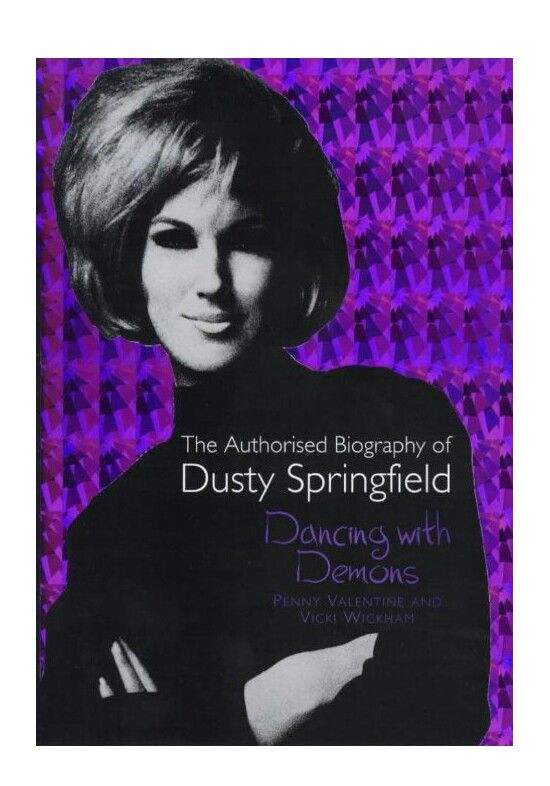 Dancing With Demons Great Book About Dusty Springfields Life Book
