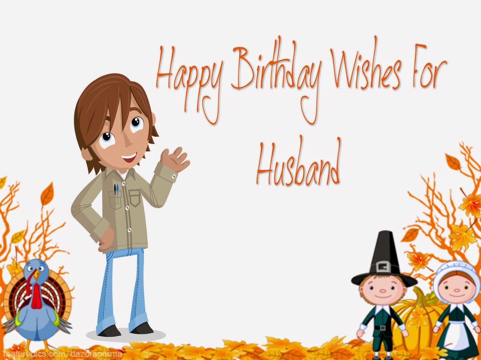 50 Happy Birthday Wishes For Husband Birthday wish for