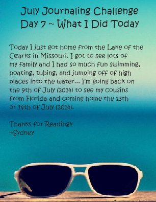 July Journaling Challenge Day 7 ~ What I did Today