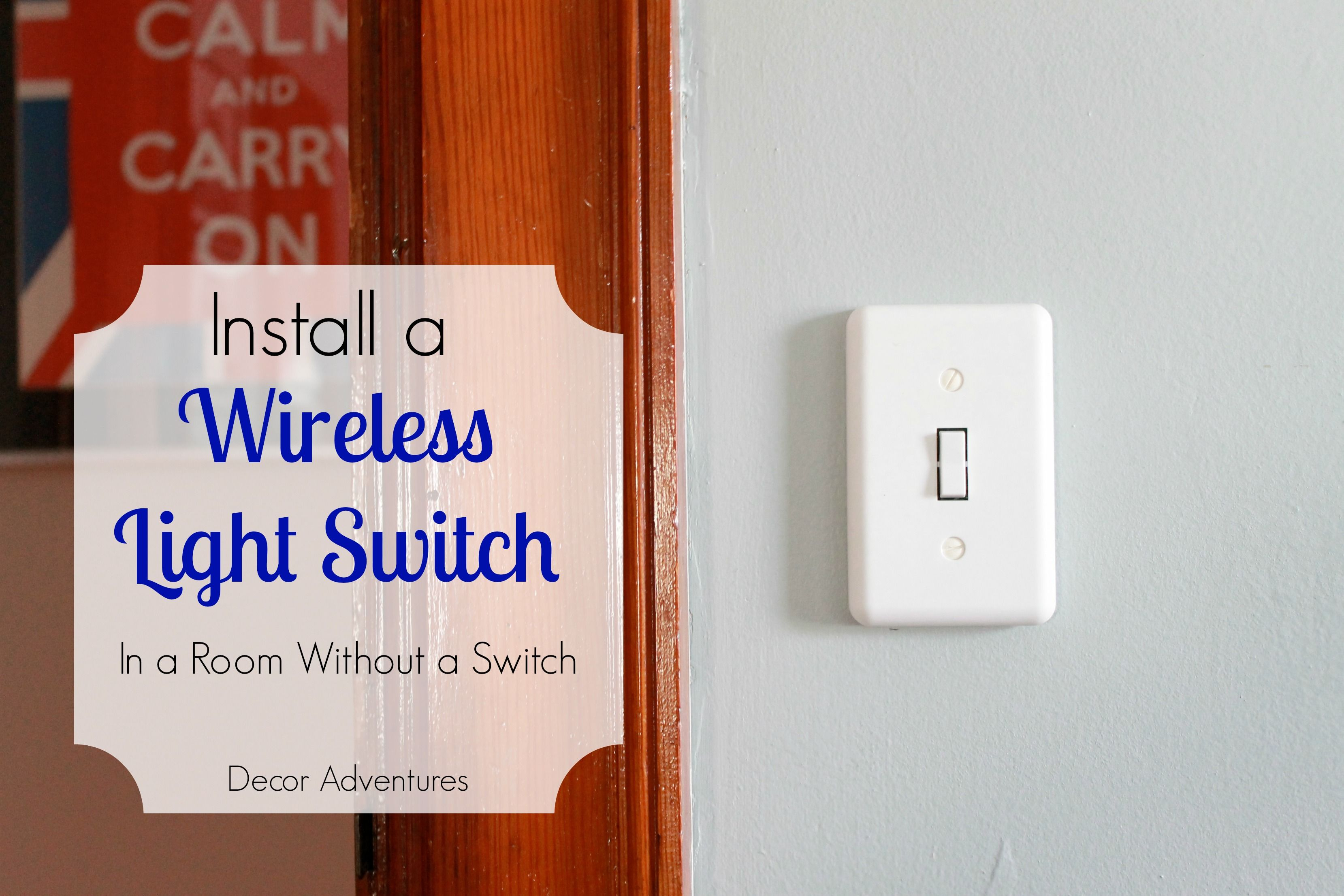 How to Add a Wireless Light Switch | Light switches, Lights and ...