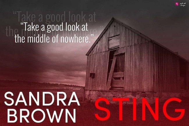 Sting Sandra Brown Published by: Grand Central Publication date: August 16th…