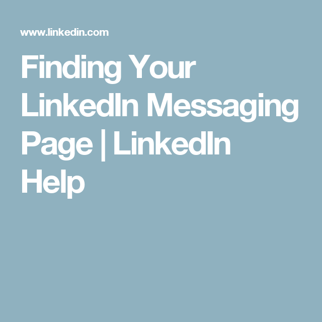 Finding Your LinkedIn Messaging Page | LinkedIn Help