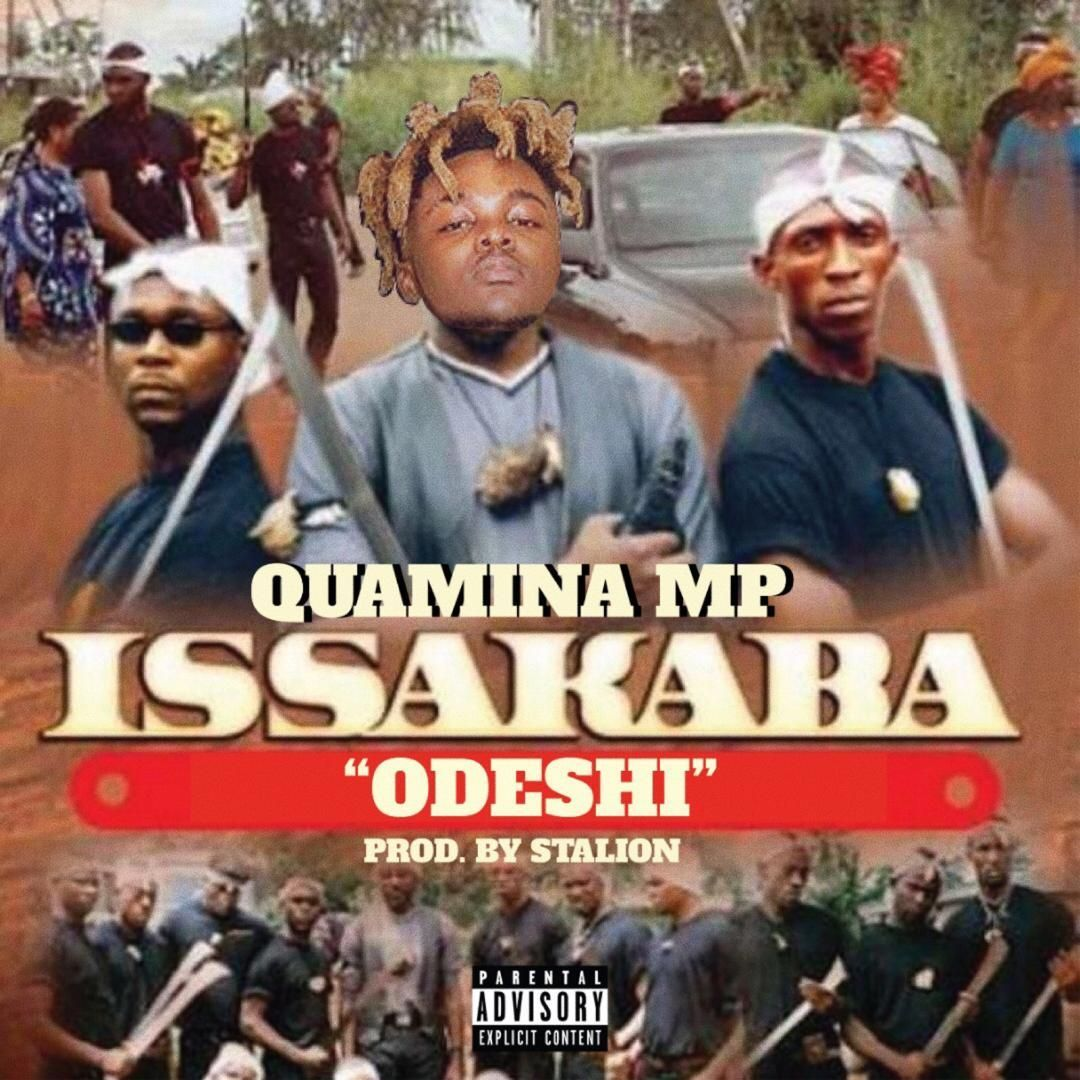 Quamina Mp Issakaba Odeshi Prod By Stalion In 2020 Jesus Movie Songs African Music