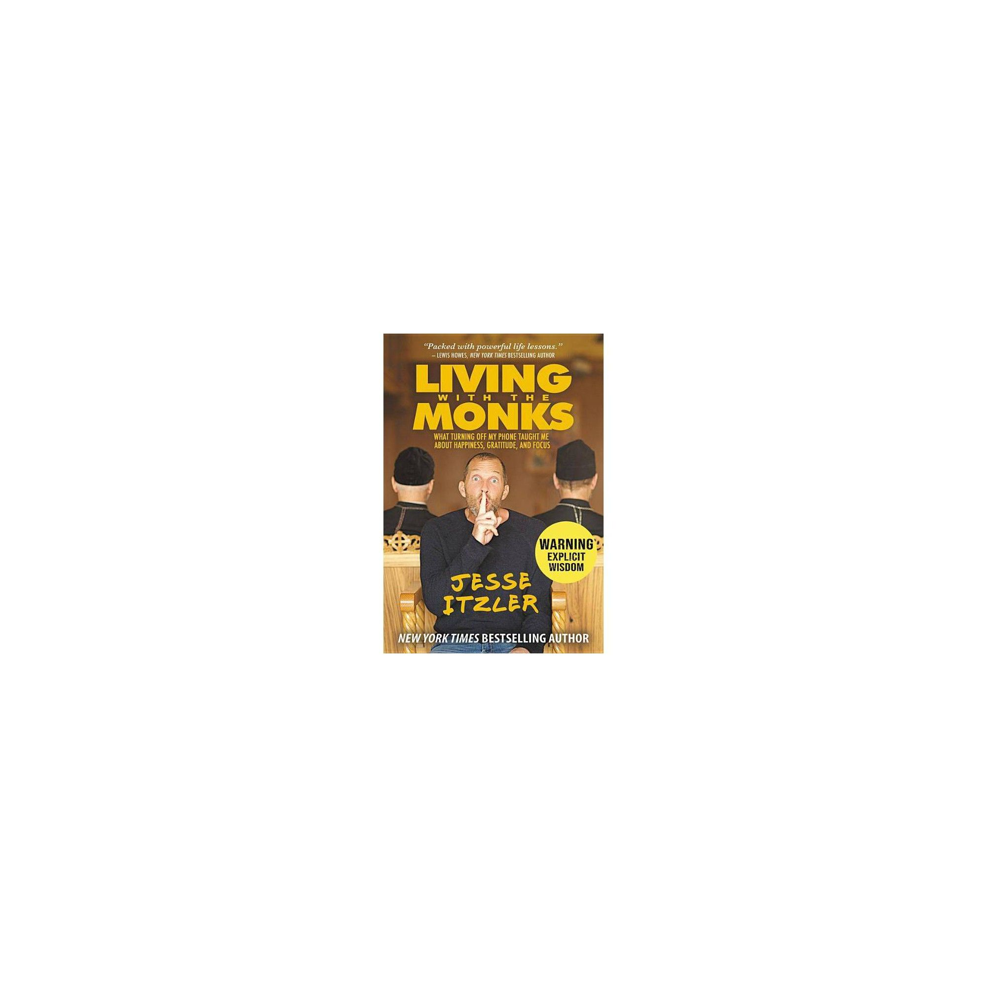Living With The Monks By Jesse Itzler Paperback The Monks