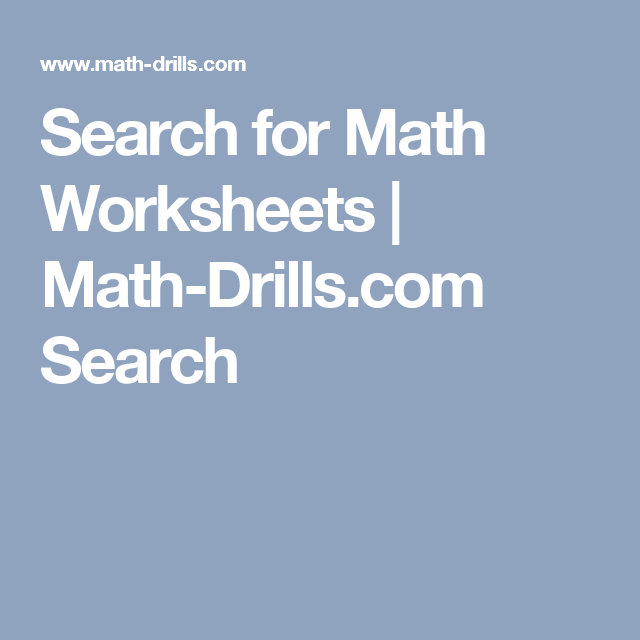 Search for Math Worksheets | Math-Drills.com Search | answers ...