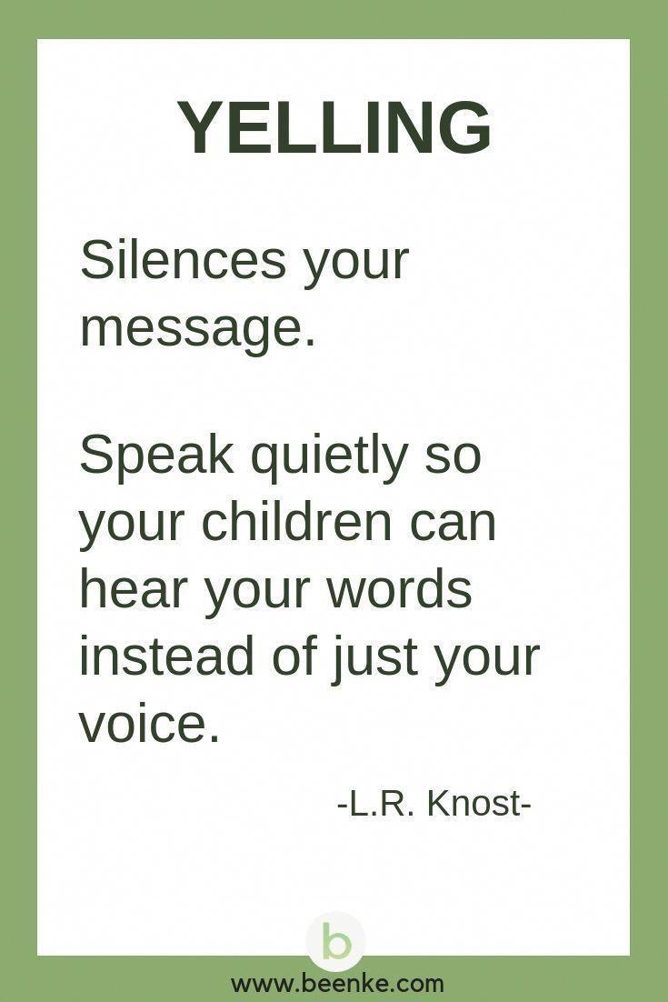 21 Ways To Stop Yelling At Kids - Beenke