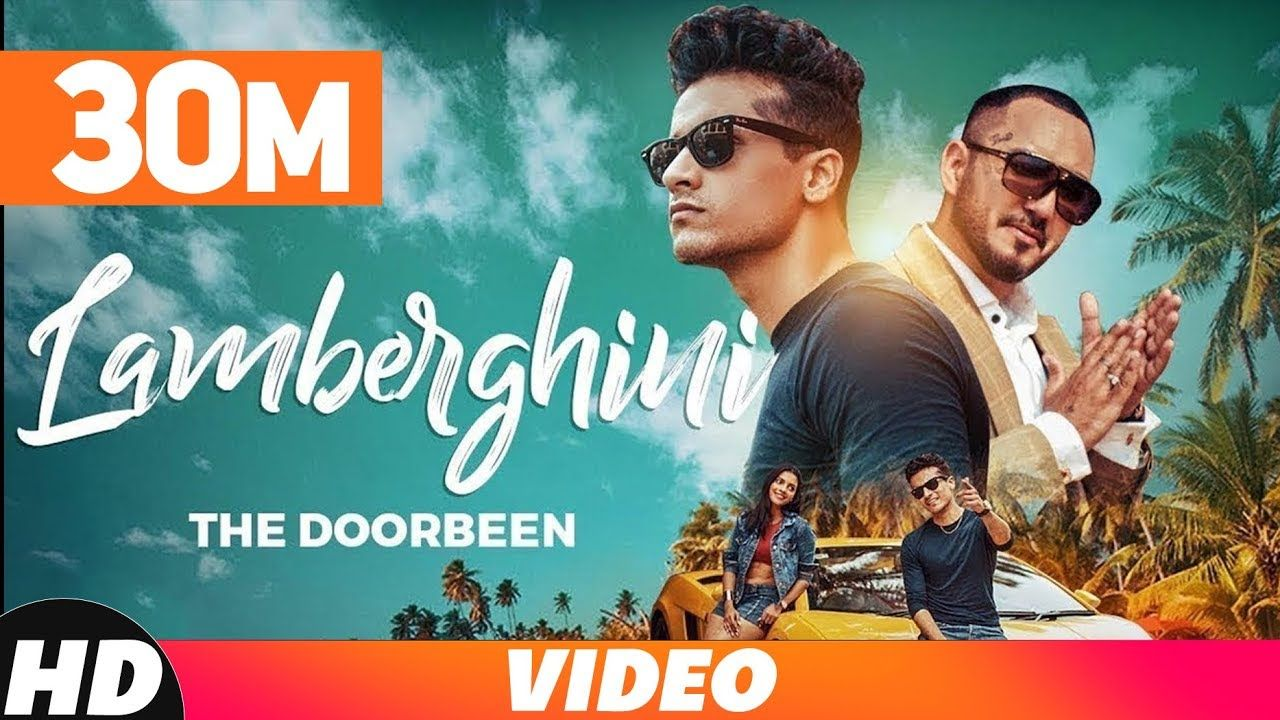 Lamberghini (Full Video) | The Doorbeen Feat Ragini | Latest Punjabi